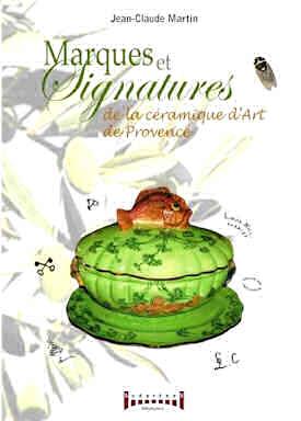 Livre Marques et signatures de la céramique d'art de la Côte d'Azur